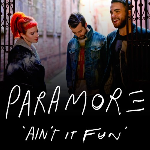 Aint It Fun Paramore Album Paramore's Official To...
